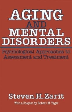 Aging and Mental Disorders: Psychological Approaches to Assessment and Treatment (Paperback)