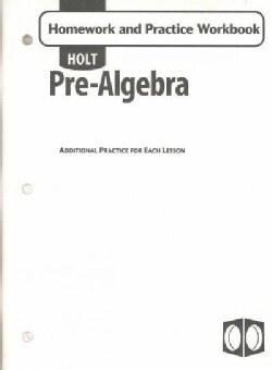 Pre-algebra, Grades 6-8 Homework and Practice Worbook: Holt Pre-algebra (Paperback)