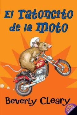 El ratoncito de la moto / The Mouse and the Motorcycle (Paperback)