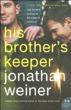 His Brother's Keeper: One Family's Journey To The Edge Of Medicine (Paperback)