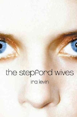 The Stepford Wives (Paperback)