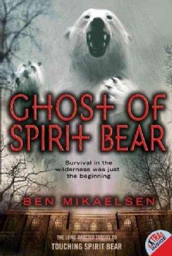 Ghost of Spirit Bear (Paperback)