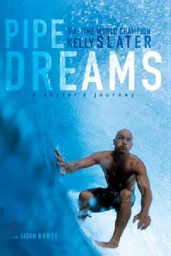 Pipe Dreams: A Surfer's Journey (Paperback)