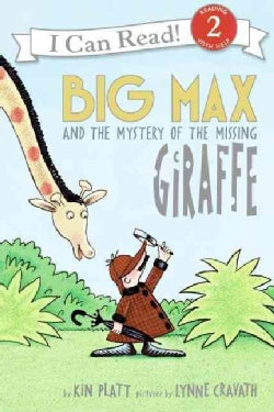 Big Max And the Mystery of the Missing Giraffe (Paperback)