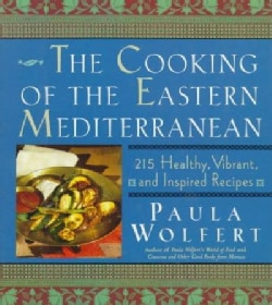The Cooking of the Eastern Mediterranean: 215 Healthy, Vibrant, and Inspired Recipes (Hardcover)