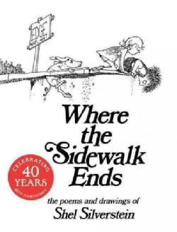 Where the Sidewalk Ends: The Poems and Drawings of Shel Silverstein (Hardcover)