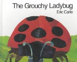 The Grouchy Ladybug (Hardcover)