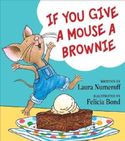 If You Give a Mouse a Brownie (Hardcover)