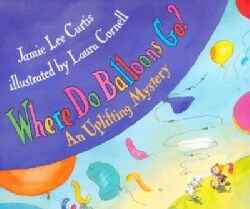 Where Do Balloons Go? (Hardcover)