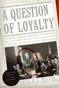 A Question Of Loyalty (Paperback)