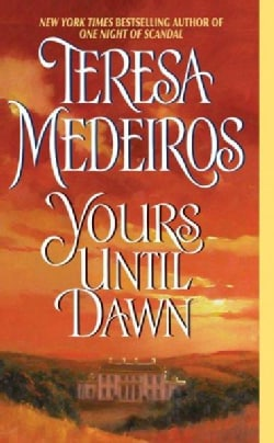 Yours Until Dawn (Paperback)