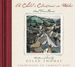 A Child's Christmas in Wales and Five Poems: 50th Anniversary Edition (CD-Audio)