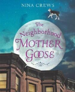 The Neighborhood Mother Goose (Hardcover)
