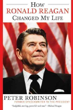 How Ronald Reagan Changed My Life (Paperback)