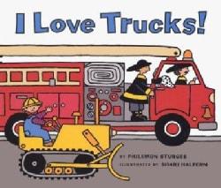 I Love Trucks! (Board book)