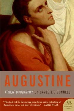 Augustine: A New Biography (Paperback)
