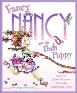 Fancy Nancy and the Posh Puppy (Hardcover)