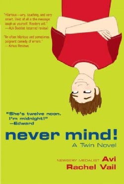Never Mind!: A Twin Novel (Paperback)
