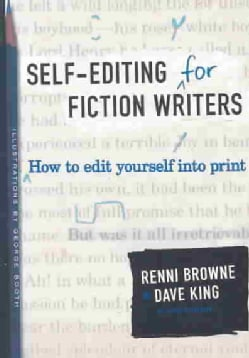 SELF-EDITING FOR FICTION WRITERS: How to Edit Yourself into Print (Paperback)