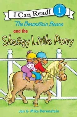 The Berenstain Bears and the Shaggy Little Pony (Paperback)