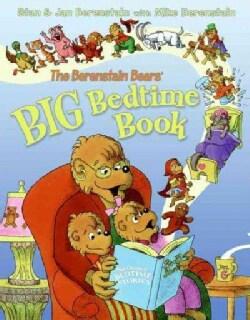 The Berenstain Bears' Big Bedtime Book (Hardcover)