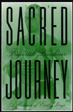 The Sacred Journey: A Memoir of Early Days (Paperback)