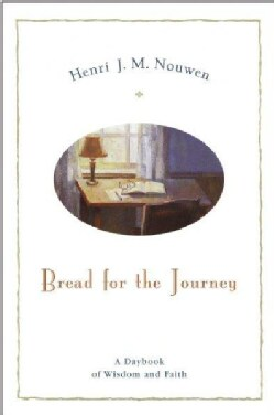 Bread for the Journey: A Day Book of Wisdom and Faith (Paperback)