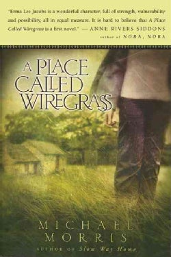 A Place Called Wiregrass (Paperback)
