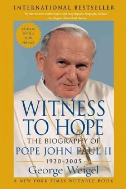 Witness to Hope: The Biography of Pope John Paul II (Paperback)