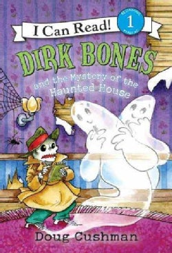 Dirk Bones and the Mystery of the Haunted House (Paperback)