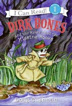 Dirk Bones and the Mystery of the Missing Books (Hardcover)