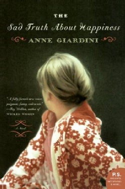 The Sad Truth About Happiness: A Novel (Paperback)