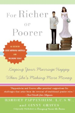 For Richer or Poorer: Keeping Your Marriage Happy When She's Making More Money (Paperback)