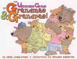 The Ultimate Guide to Grandmas & Grandpas! (Hardcover)