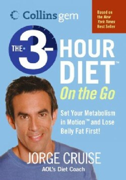 The 3-Hour On The Go: Set Your Metabolism In Motion And Lose Belly Fat First! (Paperback)