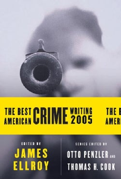 The Best American Crime Writing 2005 (Paperback)