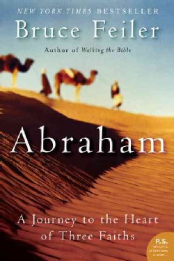 Abraham: A Journey To The Heart Of Three Faiths (Paperback)