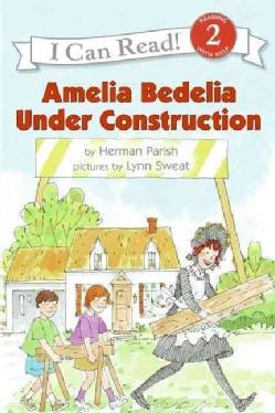 Amelia Bedelia Under Construction (Paperback)