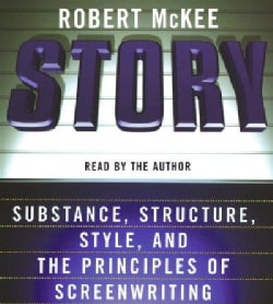 Story: Substance, Structure, Style, And the Principles of Screenwriting (CD-Audio)