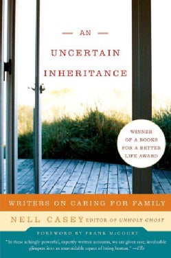 An Uncertain Inheritance: Writers on Caring for Family (Paperback)
