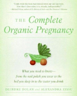 The Complete Organic Pregnancy (Paperback)