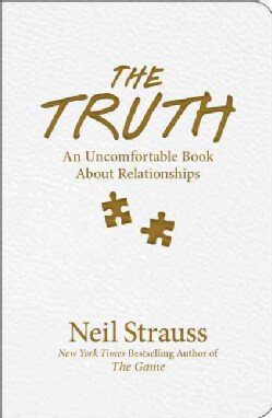 The Truth: An Uncomfortable Book About Relationships (Paperback)