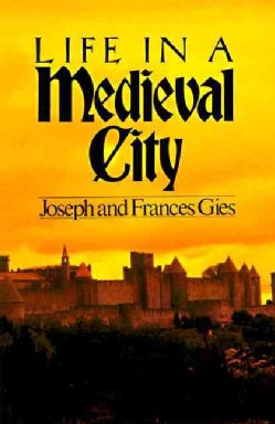 Life in a Medieval City (Paperback)
