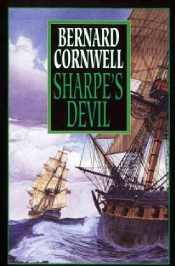 Sharpe's Devil: Richard Sharpe and the Emperor, 1820-1821 (Paperback)