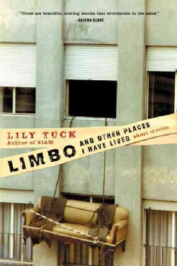 Limbo, and Other Places I Have Lived: Short Stories (Paperback)