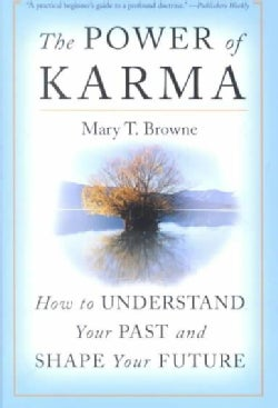 The Power of Karma: How to Understand Your Past and Shape Your Future (Paperback)