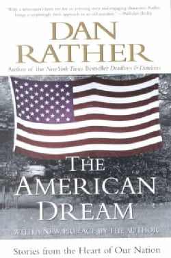 The American Dream: Stories from the Heart of Our Nation (Paperback)