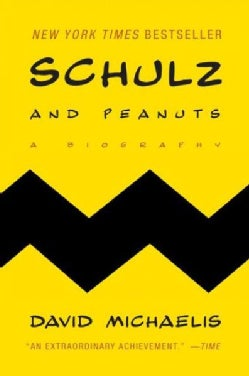 Schulz and Peanuts: A Biography (Paperback)