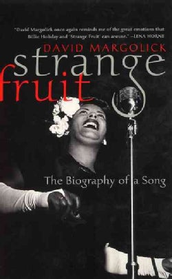 Strange Fruit: The Biography of a Song (Paperback)