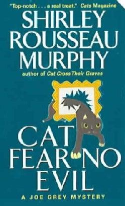 Cat Fear No Evil: A Joe Grey Mystery (Paperback)